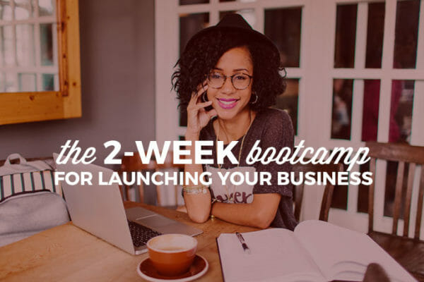 2-week Bootcamp for Launching Your Business