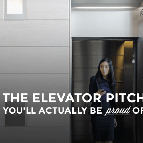 Get An Elevator Pitch That Sounds Like You AND Gets You The Job