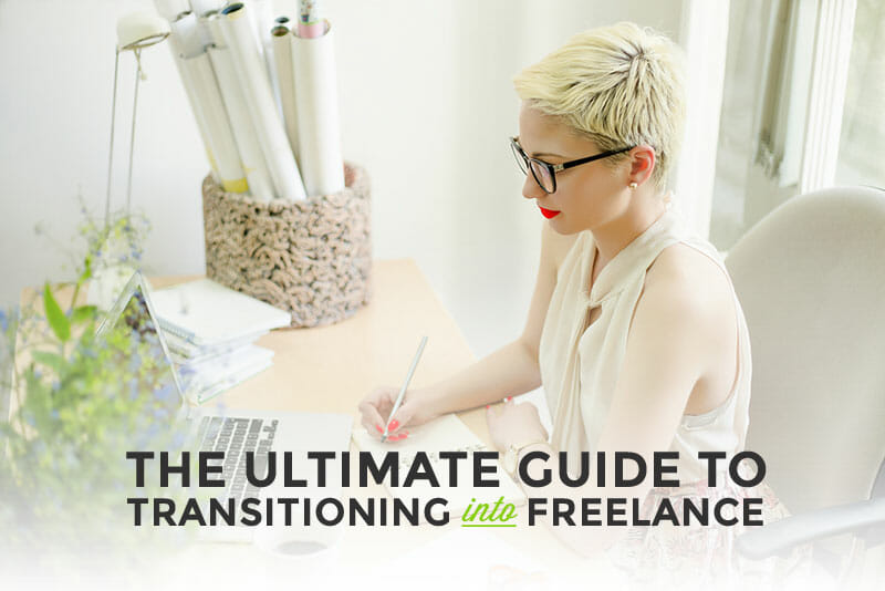 The Ultimate Guide to Going Freelance