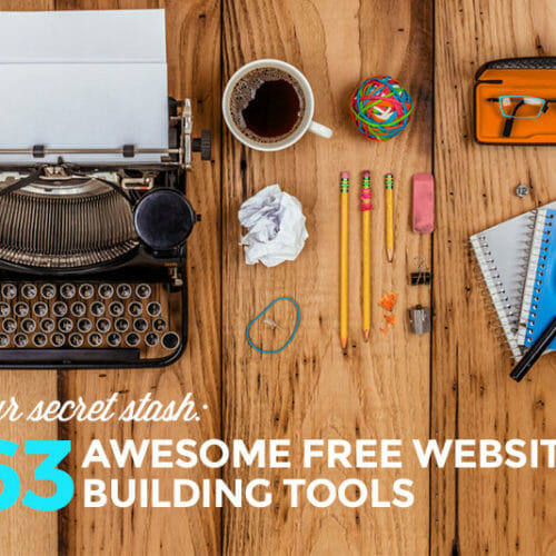 Our Secret Stash of Awesome Free Website-Building Tools
