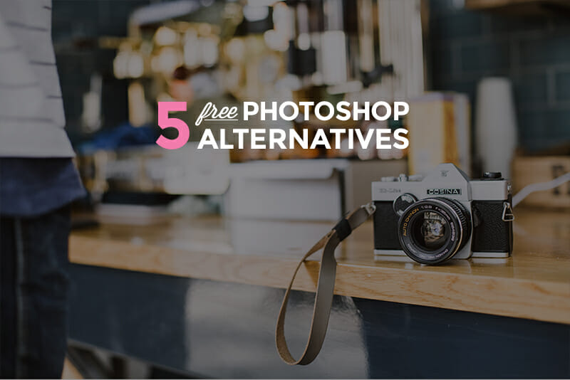 5 free Photoshop alternatives
