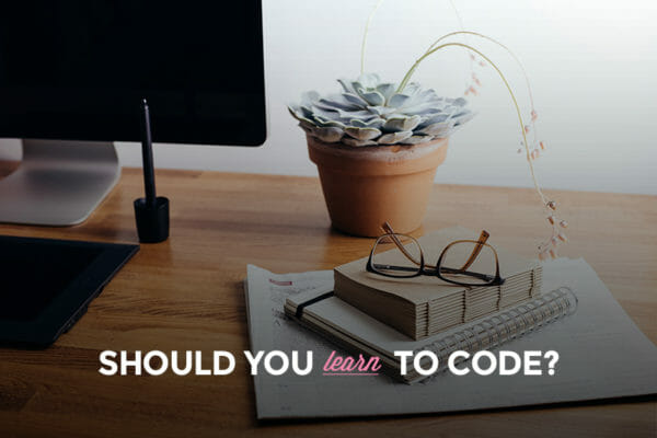 15 Ridiculously Awesome Reasons Why You Should Learn to Code