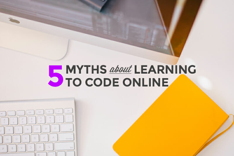5 Myths holding you back from learning to code online