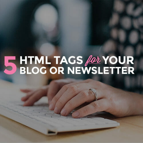 5 HTML Tags You Need To Know Now!