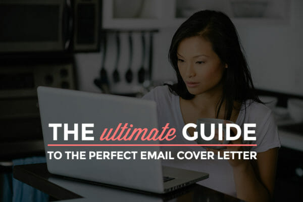 Email Cover Letters - The Ultimate Guide
