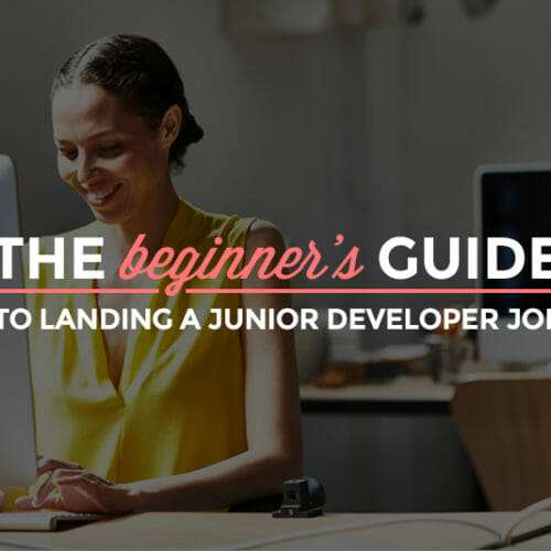 The Beginner's Guide to Landing a Junior Developer Job