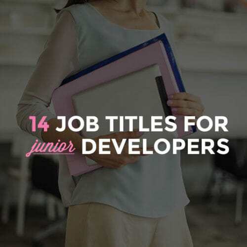 14 Junior Developer Jobs to Launch Your Career