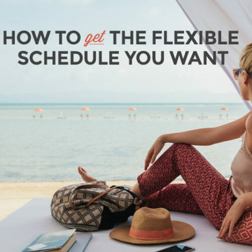 5 Flexible Work Situations that Could Change Your Life