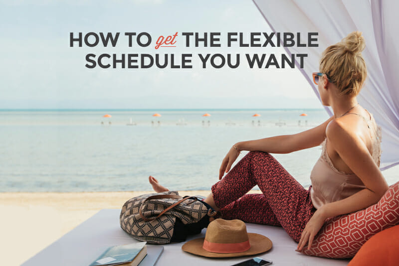 How to get the flexible work situation you want - Skillcrush