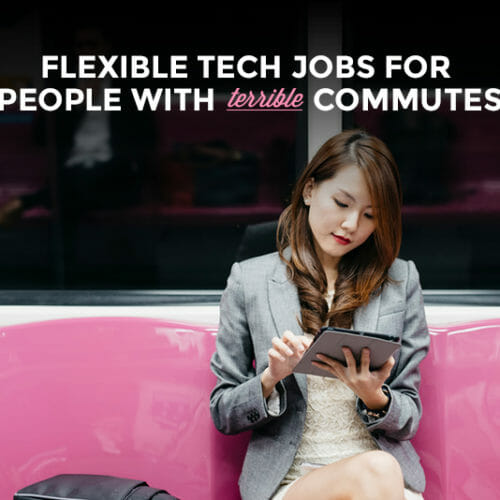 Remote Tech Jobs That'll Cut Out Your Commute
