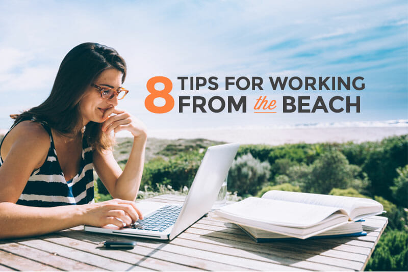 How To Be Great At Your Job...Even At The Beach - Skillcrush