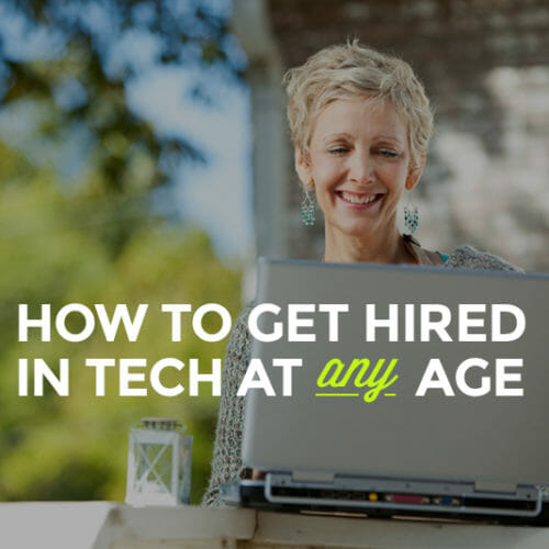 Exactly What You Need To Know To Break Into Tech After 30