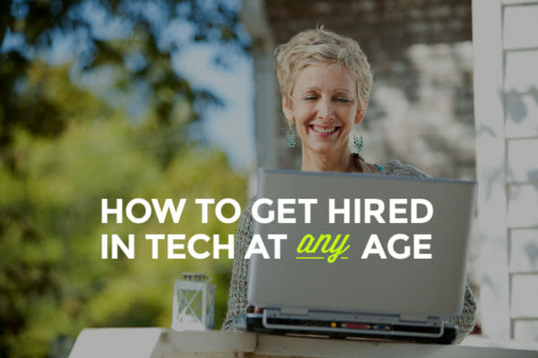 Exactly What You Need To Know To Break Into Tech After 30 - Skillcrush
