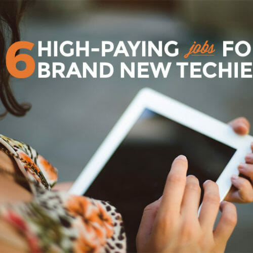 6 High-Paying Jobs for Tech Beginners
