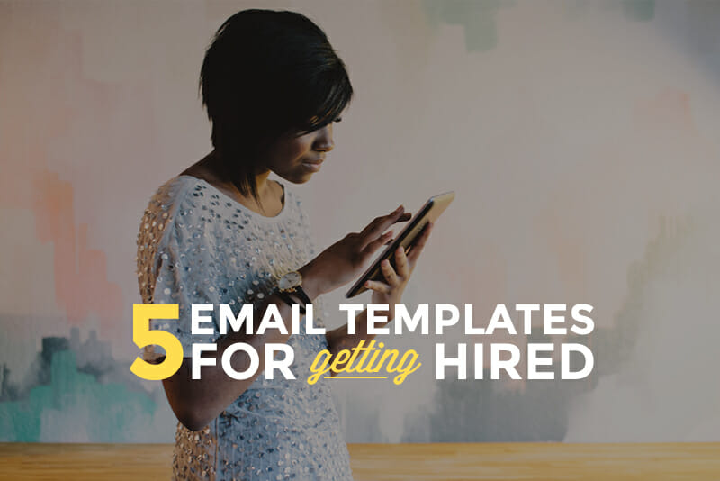 5 Essential Email Templates for Your Job Search