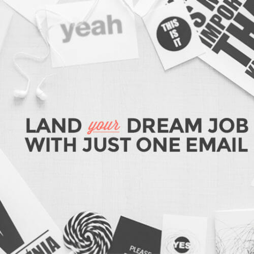 6 Tips for Landing Your Dream Job with a Cold Email