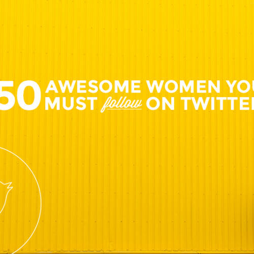 50 Women Influencing Tech You Need To Follow on Twitter