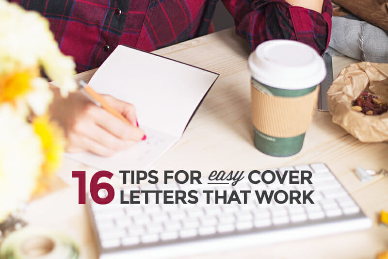 hate cover letters try these 16 easy tips for success - Writting Cover Letter