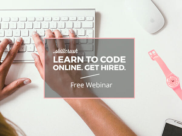 Webinar - Learn to code online and get hired.