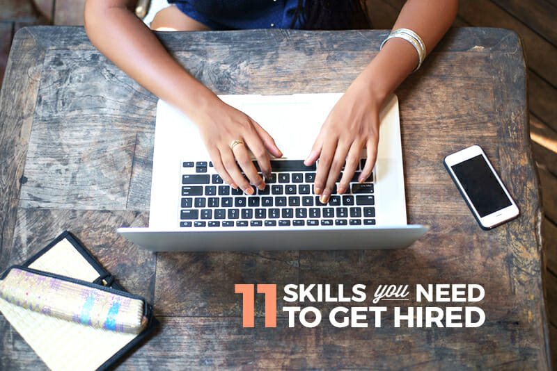 11 Skills You Need to Get Hired in Tech