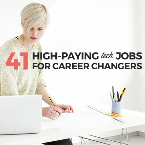 41 Tech Jobs for Changing Careers You Can Apply for Today