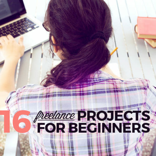 16 Beginner Freelance Projects to Fit Your Personality Type