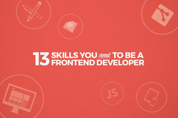 Exactly What You Need to Know to be a Front End Developer