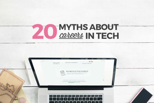 There's No Job Security in Tech and 19 Other Myths