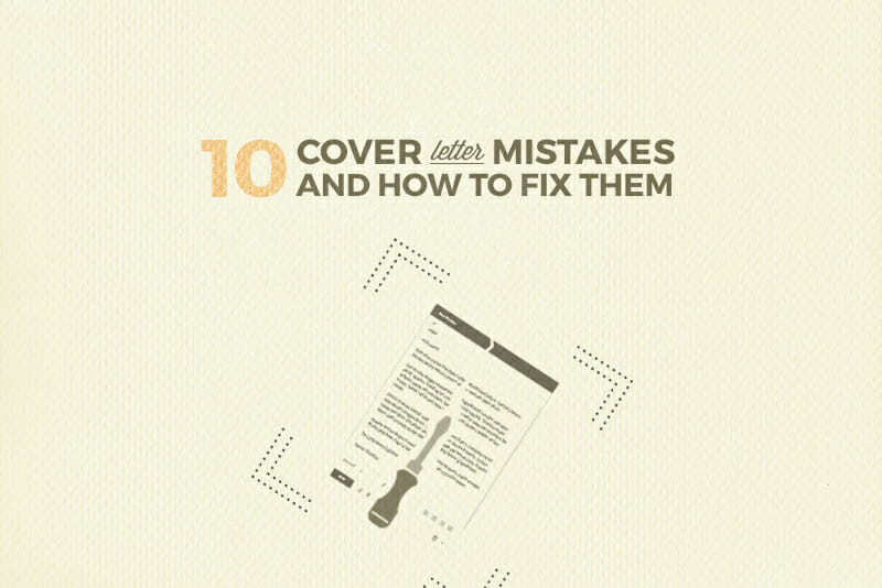 don t ever do these 10 things in a cover letter