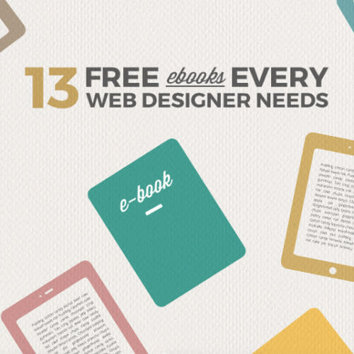 13 Free Ebooks to Make You a Better Designer