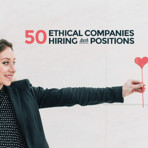 50 Ethical Companies Hiring Tech Positions