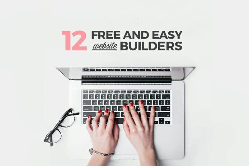12 Free and Easy Website Builders