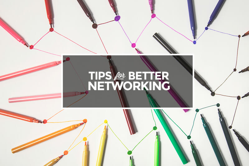 Tips for better networking