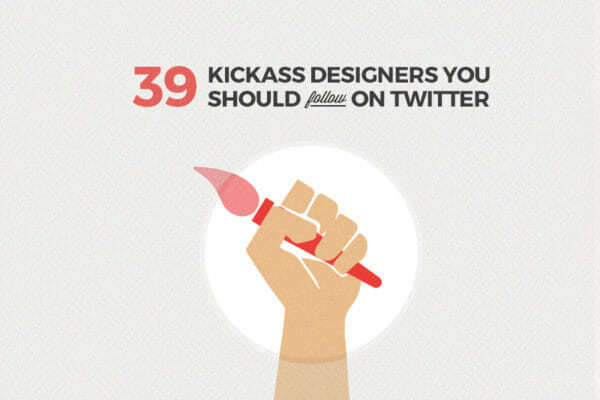 39 Kickass Designers You Should Follow on Twitter