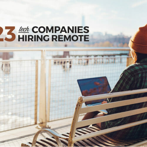 23 Remote Companies Hiring Now