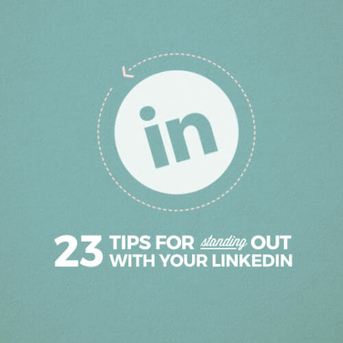 Infographic: 23 Quick and Easy LinkedIn Updates to Get Hired Now!