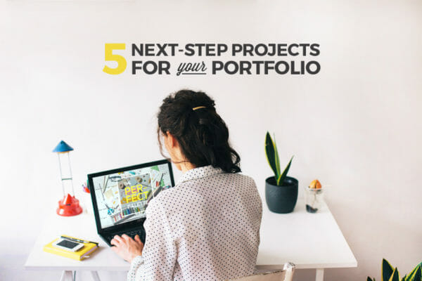 5 Essential Projects for Your Design Portfolio