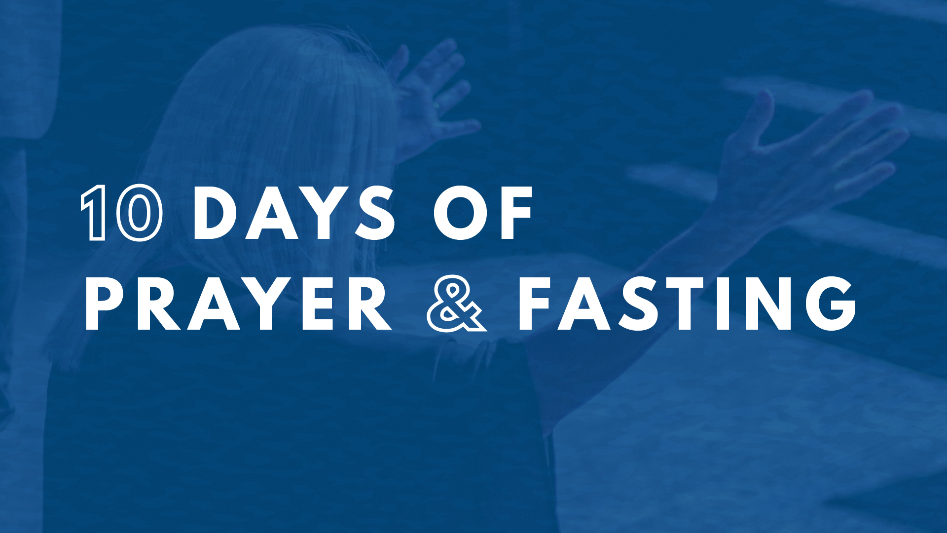 10-Days-of-Prayer-and-Fasting_Web_App.jpg?mtime=20201229113813#asset:306343