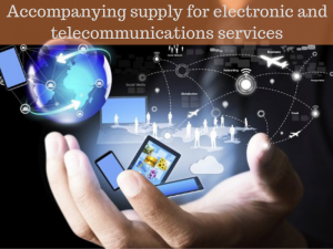 Accompanying supply for electronic and telecommunications services 300x225 - Top Digital Marketing Services for VAT Application