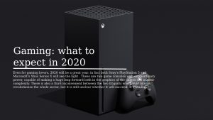 Gaming what to expect in 2020 300x169 - Technology In 2020 what awaits Us