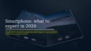 Smartphone what to expect in 2020 300x169 - Technology In 2020 what awaits Us