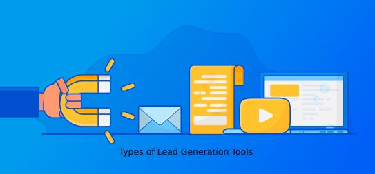 Types of Lead Generation Tools - Top 20 Lead Generation Tools to Grow Your Business