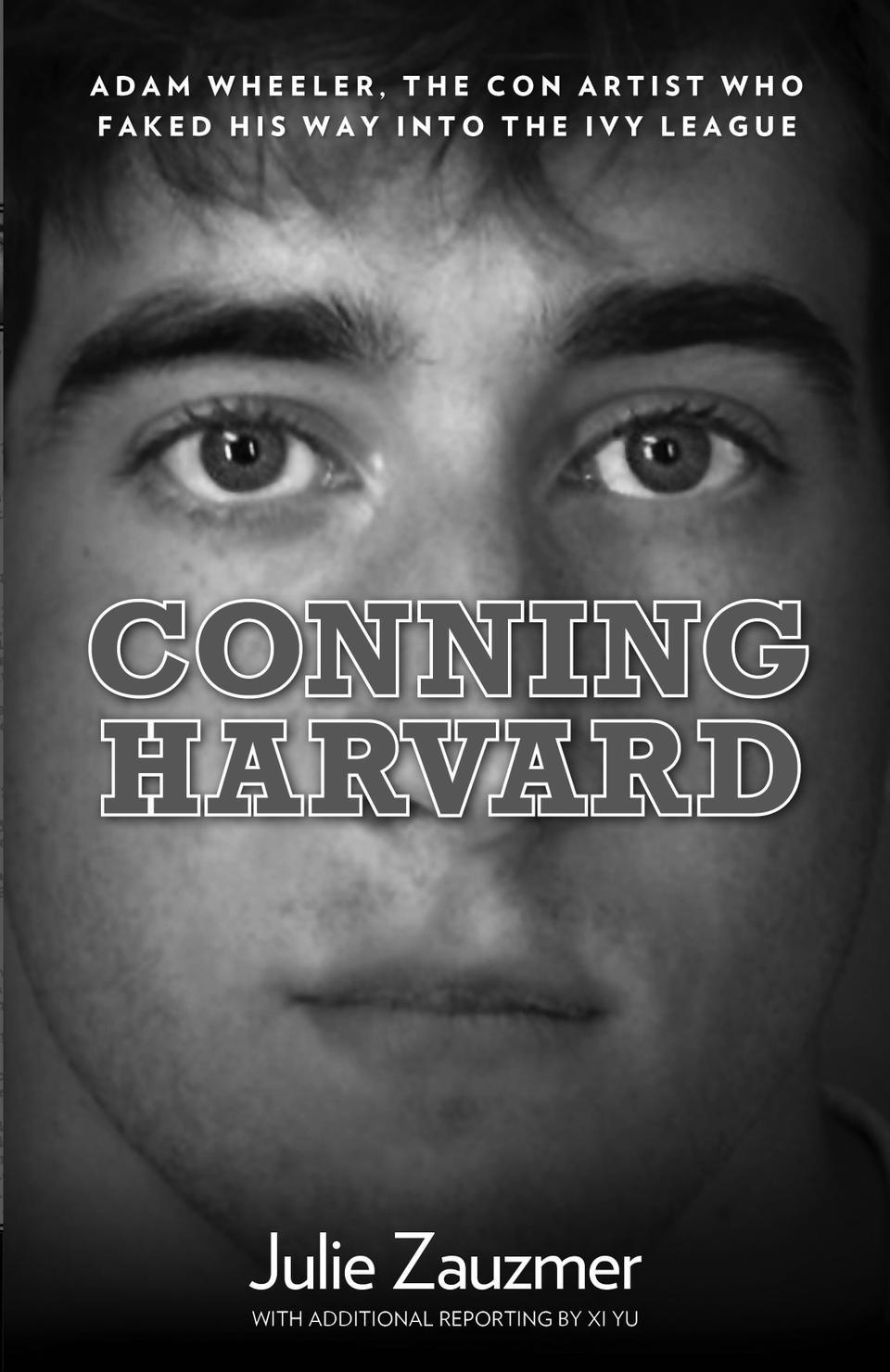 Adam Wheeler Conning Harvard
