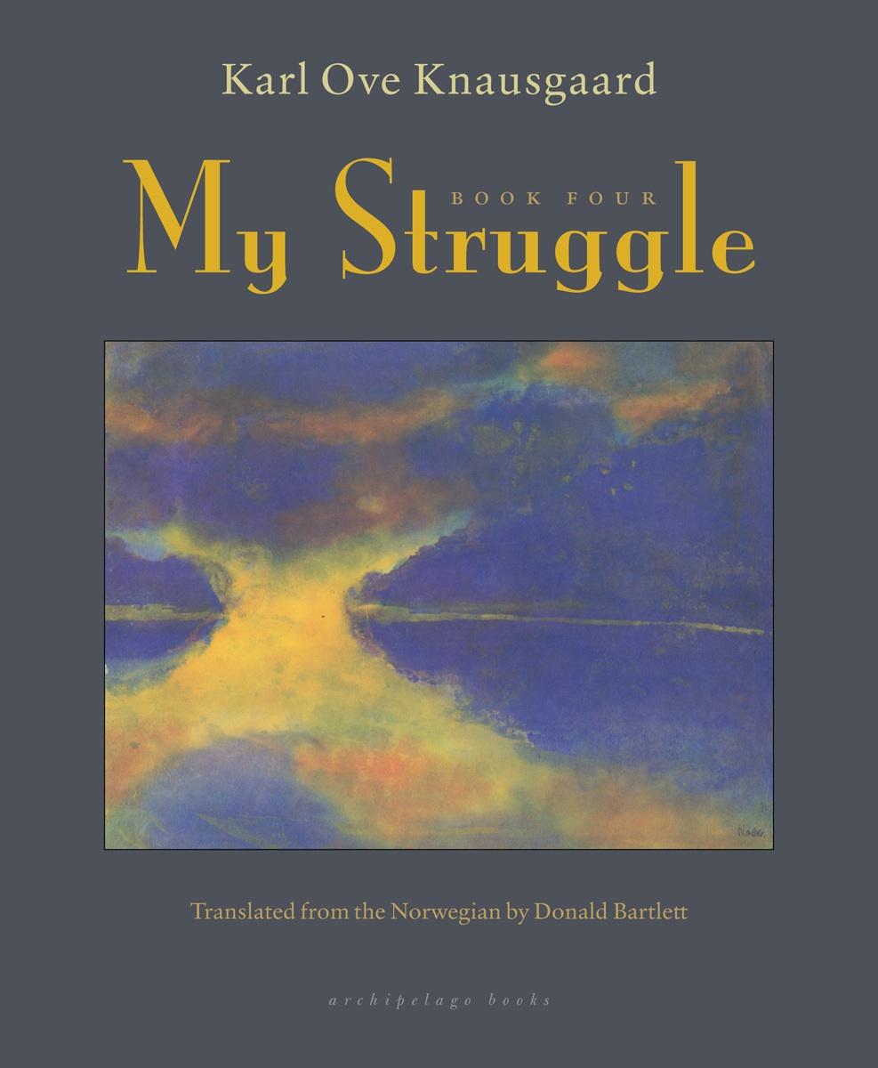 """""""My Struggle: Book Four"""""""