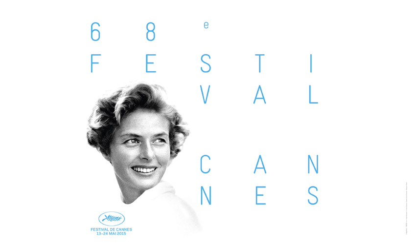 Actress Ingrid Bergman is featured on the official poster for the 68th Cannes Film Festival.