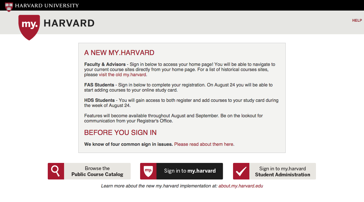 """At least they don't try to sugarcoat it: My.Harvard acknowledges """"four sign-in issues that we know of"""" on the site's main login page."""