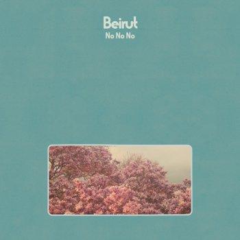 """Beirut """"No No No"""""""