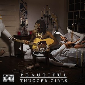 'Beautiful Thugger Girls' by Young Thug