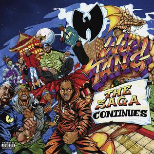 """Wu-Tang Clan, """"The Saga Continues"""""""