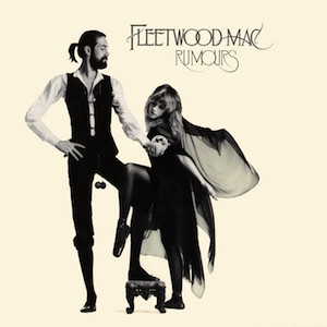 "Fleetwood Mac, ""Rumours,"" Warner Bros, 1977."